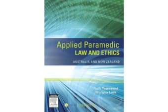 Applied Paramedic Law and Ethics - Australia and New Zealand