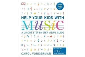 Help Your Kids With Music - A unique step-by-step visual guide