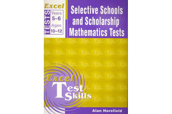 Excel Selective School and Scholarship Maths Tests