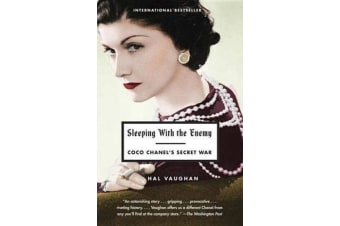 Sleeping with the Enemy - Coco Chanel's Secret War