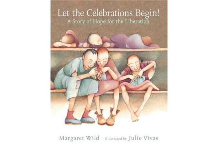 Let the Celebrations Begin! - A Story of Hope for the Liberation