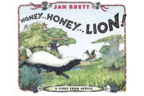 Honey...Honey...Lion! - A Story from Africa