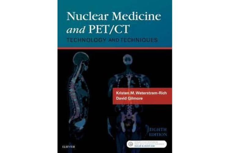 Nuclear Medicine and PET/CT - Technology and Techniques