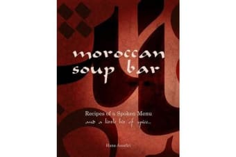 Moroccan Soup Bar - Recipes of a spoken menu and a little bit of spice...