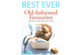 Best Ever Old-Fashioned Favourites