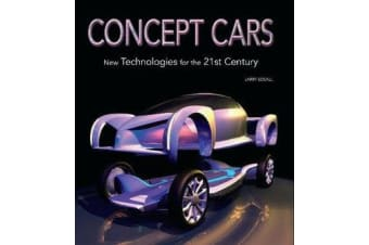 Concept Cars - New Technologies for the 21st Century