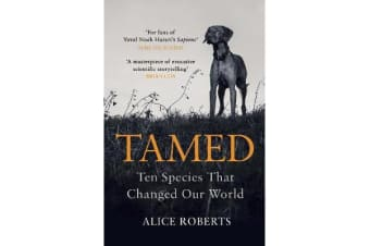 Tamed - Ten Species that Changed our World