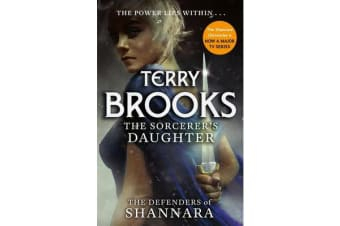 The Sorcerer's Daughter - The Defenders of Shannara