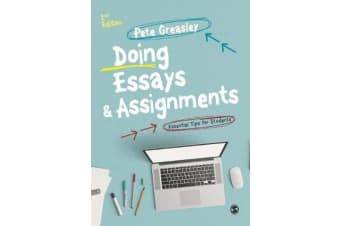 Doing Essays and Assignments - Essential Tips for Students