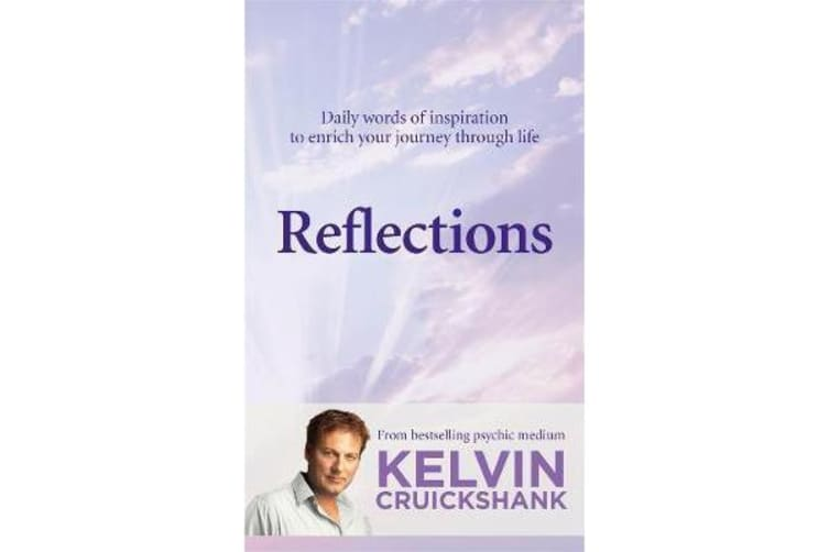 Reflections - Daily words of inspiration to enrich your journey through life