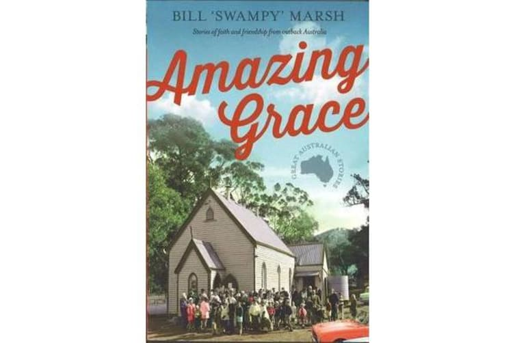 Amazing Grace - Stories of faith and friendship from outback Australia
