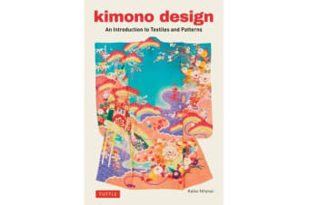 Kimono Design - An Introduction to Textiles and Patterns