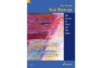 Vocal Warm-ups - 200 Exercises for Choral and Solo Singers