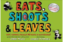 Eats, Shoots & Leaves - Why, Commas Really Do Make a Difference!