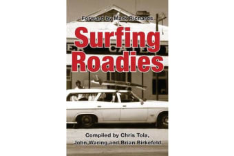 Surfing Roadies - Forward and Contribution from Mark Richards