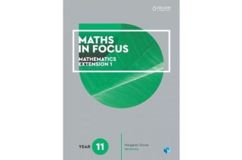 Maths in Focus 11 Mathematics Extension 1 Student Book with 4 Access Codes