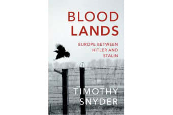 Bloodlands - Europe between Hitler and Stalin