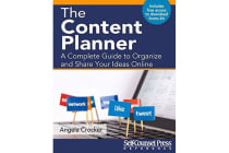 The Content Planner - A Complete Guide to Organize and Share Your Ideas Online
