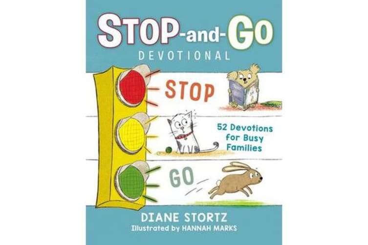 Stop-and-Go Devotional - 52 Devotions for Busy Families
