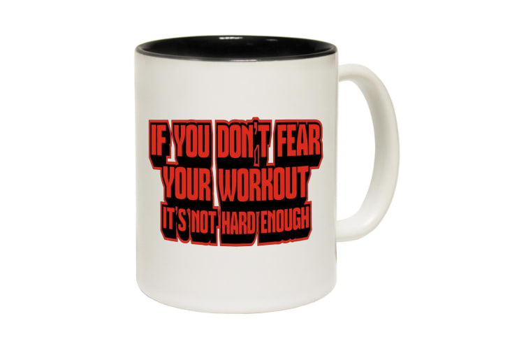123T Funny Mugs - Swpw If You Dont Fear Your Workout - Black Coffee Cup