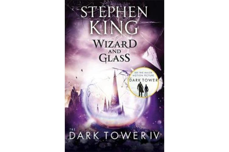 The Dark Tower IV: Wizard and Glass - (Volume 4)