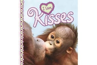 I Love Kisses