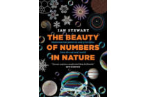 The Beauty of Numbers in Nature - Mathematical patterns and principles from the natural world