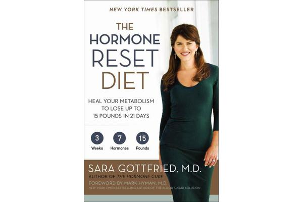 The Hormone Reset Diet - Heal Your Metabolism to Lose Up to 15 Pounds in 21 Days