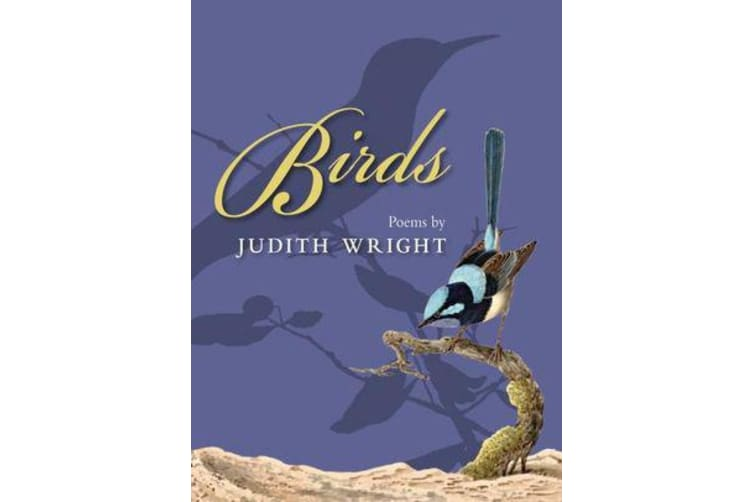 Birds - Poems by Judith Wright