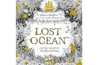 Lost Ocean - An Inky Adventure & Colouring Book
