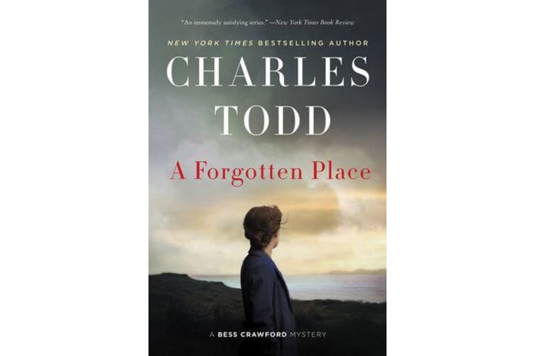 A Forgotten Place - A Bess Crawford Mystery