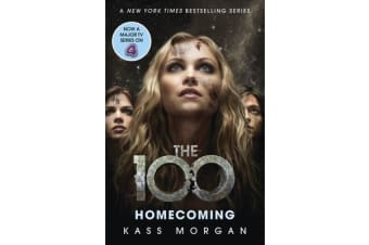 Homecoming - The 100 Book Three