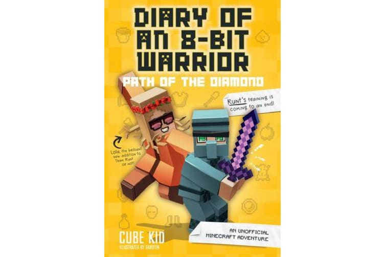 Diary of an 8-Bit Warrior: Path of the Diamond (Book 4 8-Bit Warrior series) - An Unofficial Minecraft Adventure