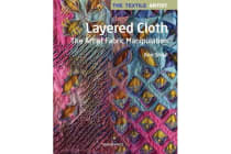 The Textile Artist: Layered Cloth - The Art of Fabric Manipulation