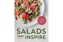 Salads That Inspire - A Cookbook of Creative Salads