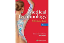 Medical Terminology - An Illustrated Guide