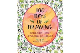 100 Days of Drawing (Guided Sketchbook) - Sketch, Paint, and Doodl