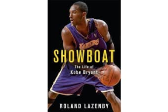 Showboat - The Life of Kobe Bryant