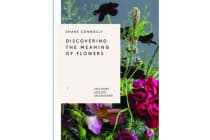 The Discovering the Meaning of Flowers - Love Found, Love Lost, Love Restored
