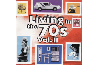 Various ‎– Living In The 70s Vol. II BRAND NEW SEALED MUSIC ALBUM CD - AU STOCK