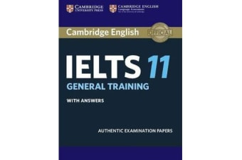 Cambridge IELTS 11 General Training Student's Book with answers - Authentic Examination Papers