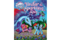 My Little Pony - Under the Sparkling Sea