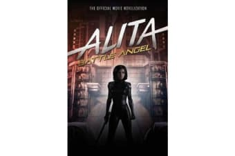 Alita - Battle Angel - The Official Movie Novelization