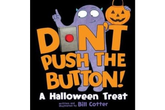 Don't Push the Button! A Halloween Treat