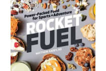 Rocket Fuel - Power-Packed Food for Sports and Adventure