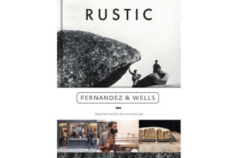 Rustic - Simple Food and Drink, from Morning to Night