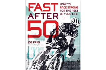 Fast After 50 - How to Race Strong for the Rest of Your Life