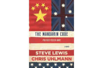 The Mandarin Code - Negotiating Chinese ambitions and American loyalties turns deadly for some
