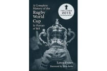 A Complete History of the Rugby World Cup