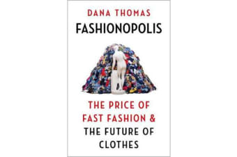 Fashionopolis - The Price of Fast Fashion - and the Future of Clothes